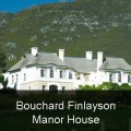 Bouchard Finlayson Manor House